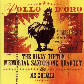 Ne Zhdali & The Billy Tipton Memorial Saxophon Quartet